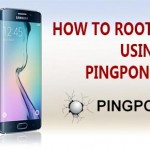 How to root Galaxy S6 without tripping KNOX using PingPongRoot