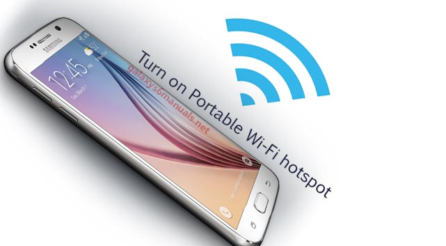 set up wifi hotspot on samsung galaxy s6
